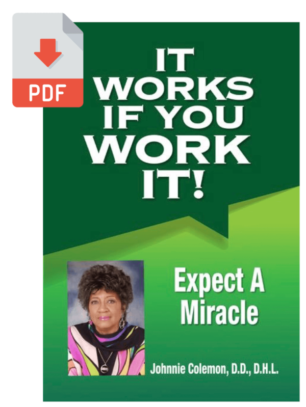 It Works If You Work It - Expect a Miracle