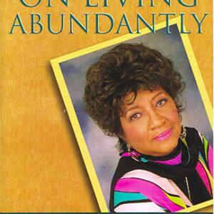 Lessons on Living Abundantly - Jubilee Edition